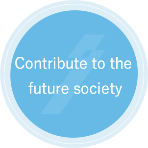Contribute to the future society