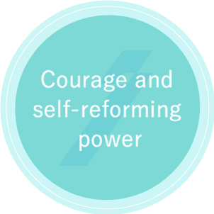 Courage and self-reforming power